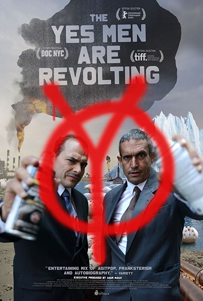 Movie poster for The Yes Men Are Revolting.