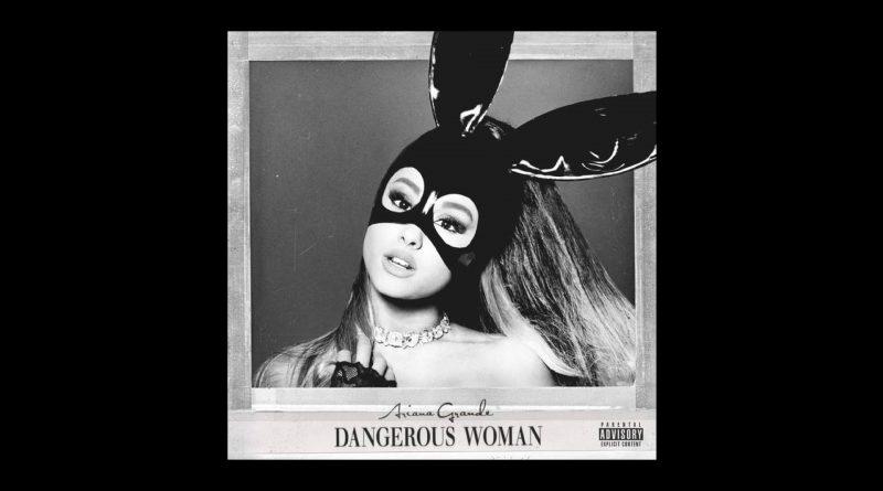 Album cover of Dangerous Woman.