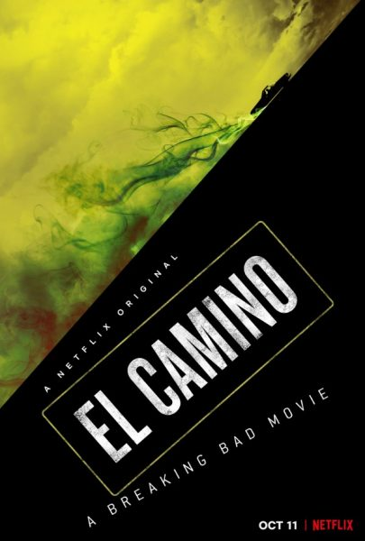 Movie poster for El Camino, a Breaking Bad movie.