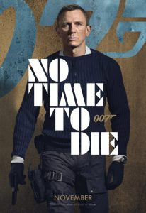 Movie poster for No Time To Die, one of five movies to watch.